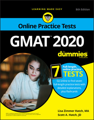 GMAT For Dummies 2020: Book + 7 Practice Tests Online + Flashcards, 8th Edition