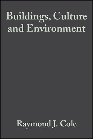 Buildings, Culture and Environment: Informing Local and Global Practices