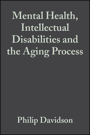 Mental Health, Intellectual Disabilities and the Aging Process