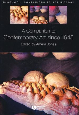 A Companion to Contemporary Art Since 1945 (1405107944) cover image