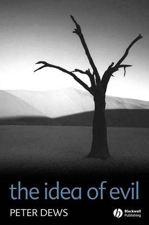 The Idea of Evil (1405117044) cover image