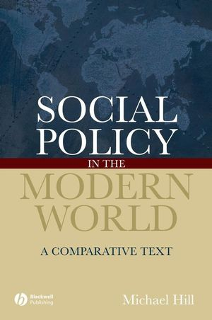 Social Policy in the Modern World: A Comparative Text (1405127244) cover image