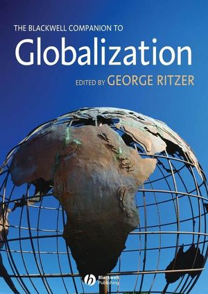 The Blackwell Companion to Globalization (1405132744) cover image