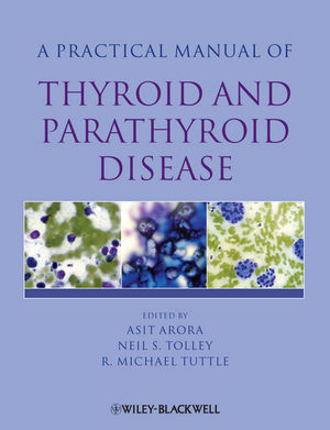 Practical Manual of Thyroid and Parathyroid Disease (1405170344) cover image