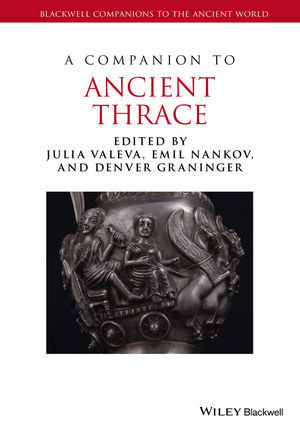 A Companion to Ancient Thrace