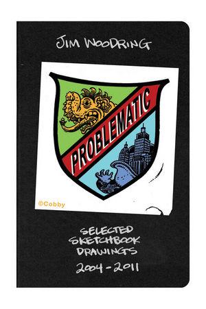 Problematic Selected Sketchbook Drawings 2004 - 2011