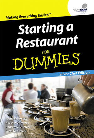 Starting a Restaurant For Dummies, Silver Chef Edition