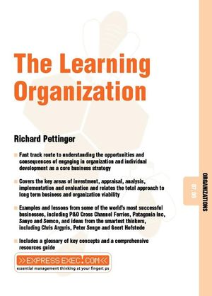 The Learning Organization: Organizations 07.09