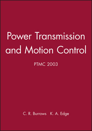 Power Transmission and Motion Control: PTMC 2003 (1860584144) cover image