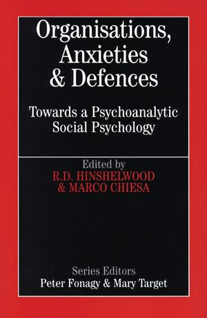Organisations, Anxiety and Defence