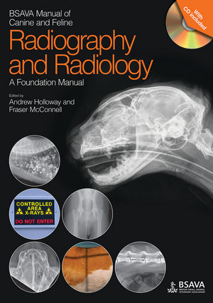 BSAVA Manual of Canine and Feline Radiography and Radiology: A Foundation Manual