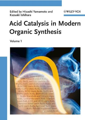 Acid Catalysis in Modern Organic Synthesis, 2 Volume Set (3527317244) cover image
