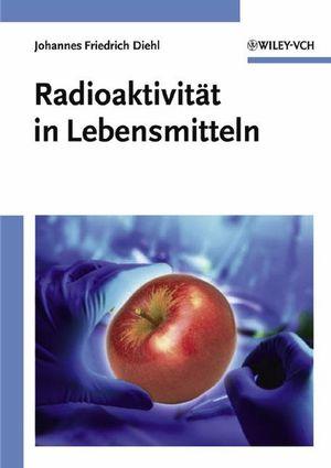 Radioaktivität in Lebensmitteln
