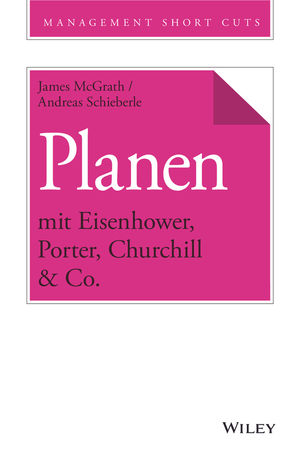 Planen mit Eisenhower, Porter, Churchill & Co.