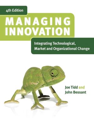 Managing Innovation: Integrating Technological, Market and Organizational Change, Desktop Edition, 4th Edition (EUDTE00244) cover image