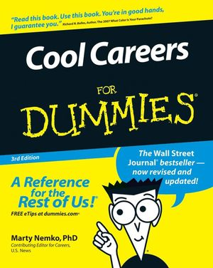 Cool Careers For Dummies, 3rd Edition