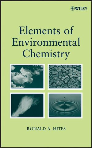 Elements of Environmental Chemistry (0470140445) cover image
