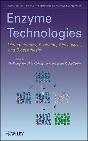 Enzyme Technologies: Metagenomics, Evolution, Biocatalysis and Biosynthesis