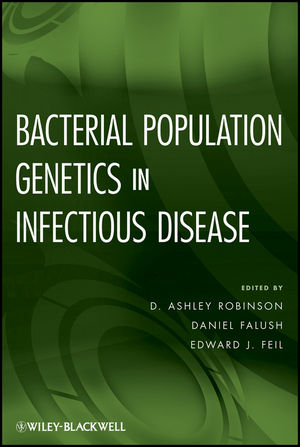 Bacterial Population Genetics in Infectious Disease (0470424745) cover image