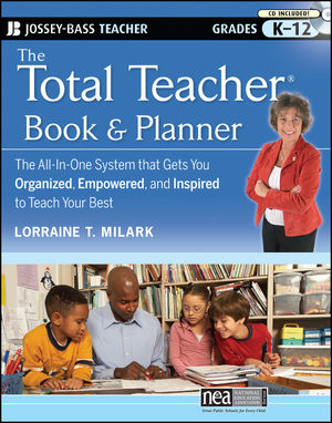 The Total Teacher, Book and Planner: The All-in-One System that Gets You Organized, Empowered, and Inspired to Teach Your Best (0470433345) cover image