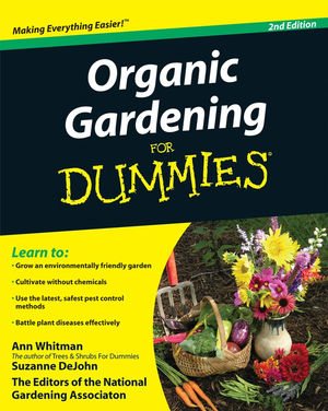 Organic Gardening For Dummies, 2nd Edition (0470486945) cover image