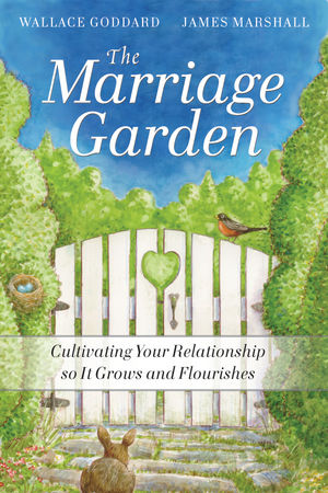 The Marriage Garden: Cultivating Your Relationship so it Grows and Flourishes  (0470588845) cover image
