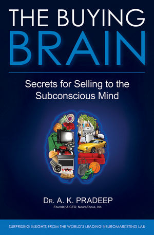 The Buying Brain: Secrets for Selling to the Subconscious Mind (0470646845) cover image