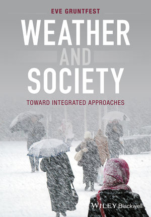 Weather and Society: Toward Integrated Approaches