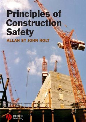 Principles of Construction Safety (0470680245) cover image