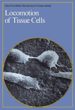 Locomotion of Tissue Cells
