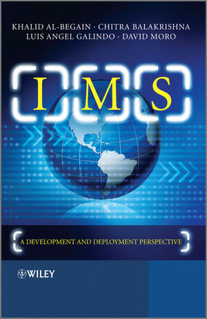 IMS: A Development and Deployment Perspective