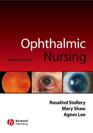 Ophthalmic Nursing, 3rd Edition