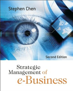 Strategic Management of e-Business, 2nd Edition