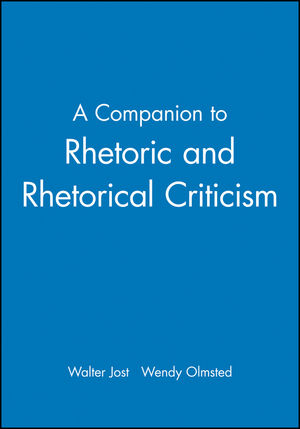 A Companion to Rhetoric and Rhetorical Criticism (0470999845) cover image