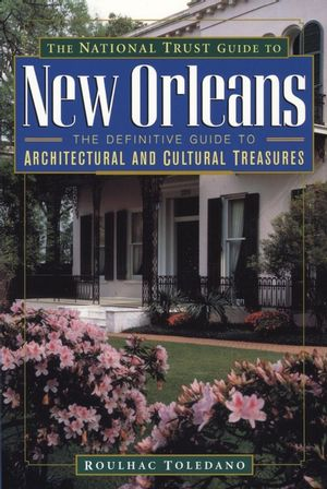 The National Trust Guide to New Orleans (0471144045) cover image
