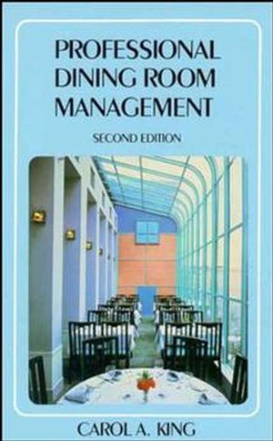 Wiley professional dining room management 2nd edition for Dining room manager definition