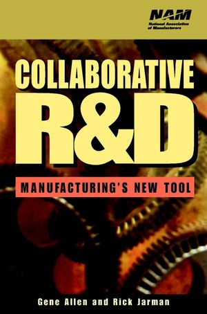Collaborative R&D: Manufacturing's New Tool
