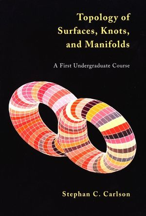 Topology of Surfaces, Knots, and Manifolds (0471355445) cover image