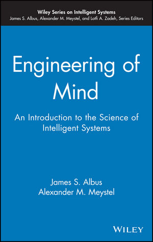 Engineering of Mind: An Introduction to the Science of Intelligent Systems (0471438545) cover image
