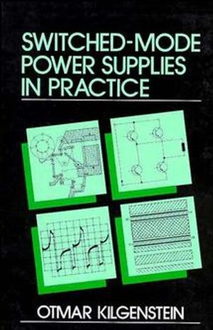 Switched-Mode Power Supplies in Practice (0471920045) cover image