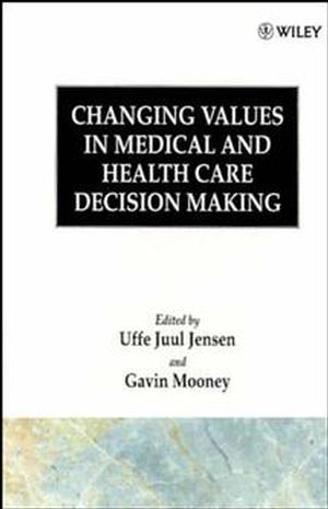 Changing Values in Medical and Healthcare Decision-Making