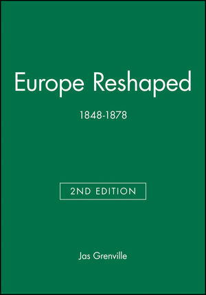 Europe Reshaped: 1848-1878, 2nd Edition