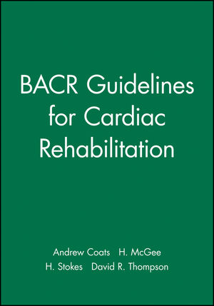 BACR Guidelines for Cardiac Rehabilitation (0632039345) cover image