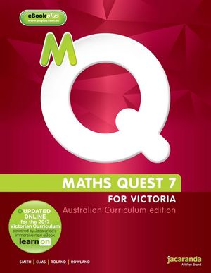 Maths Quest 7 for Victoria & eBookPlus, Australian Curriculum Edition