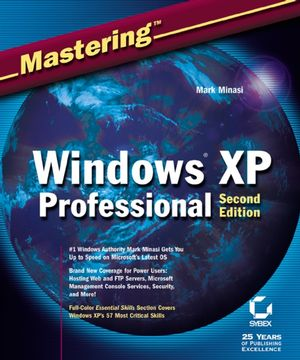 Mastering Windows XP Professional, 2nd Edition