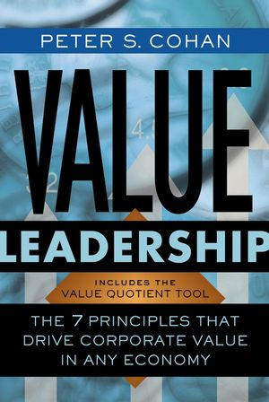 Value Leadership: The 7 Principles that Drive Corporate Value in Any Economy (0787966045) cover image