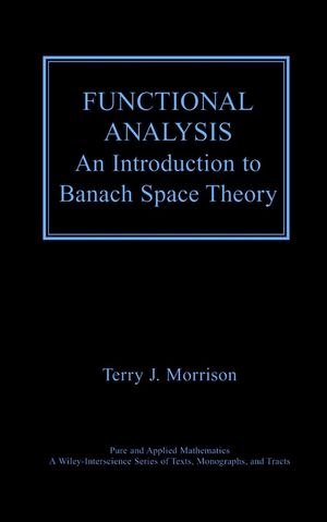 Functional Analysis: An Introduction to Banach Space Theory (1118031245) cover image