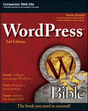 WordPress Bible, 2nd Edition