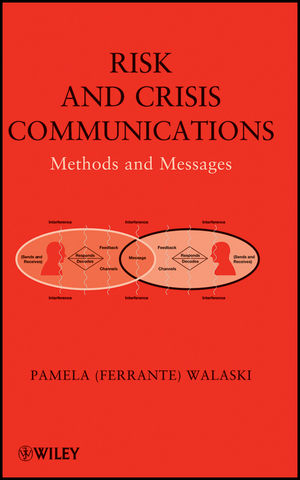Risk and Crisis Communications: Methods and Messages (1118093445) cover image