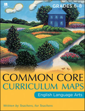 Common Core Curriculum Maps in English Language Arts: Grades 6-8 (1118148045) cover image